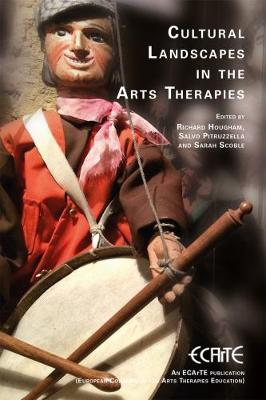 Cultural Landscapes in the Arts Therapies (Paperback)