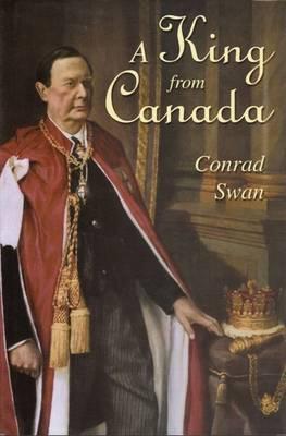 A King from Canada (Hardback)