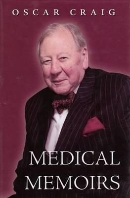 Medical Memoirs (Hardback)