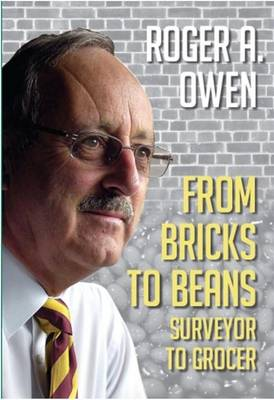 From Bricks to Beans: Surveyor to Grocer (Hardback)