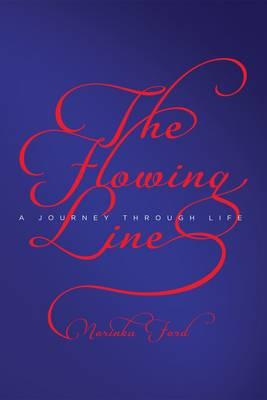 The Flowing Line: A Journey Through Life (Paperback)