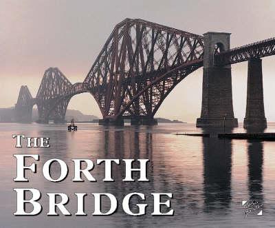 The Forth Bridge - Souvenir Guides (Paperback)