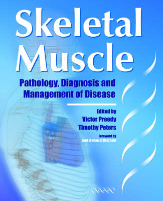 Skeletal Muscle: Pathology, Diagnosis and Management of Disease (Hardback)