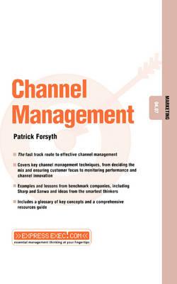 Channel Management: Marketing 04.07 - Express Exec (Paperback)