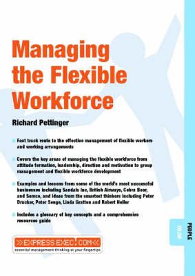 Managing the Flexible Workforce - ExpressExec S. (Paperback)