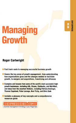 Managing Growth - ExpressExec S. (Paperback)