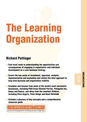 The Learning Organization - ExpressExec S. (Paperback)