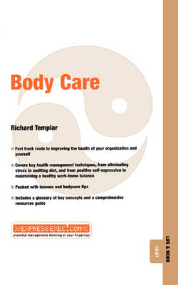 Body Care: Life and Work 10.07 - Express Exec (Paperback)