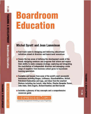 Boardroom Education: Training and Development - Express Exec (Paperback)