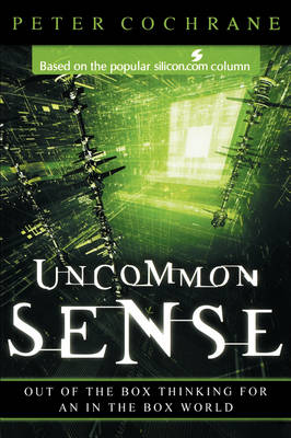 Uncommon Sense: New Tips for Time Travelers (Paperback)