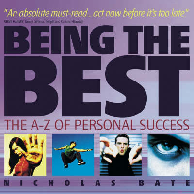 Being the Best: The A-Z of Personal Success (Paperback)
