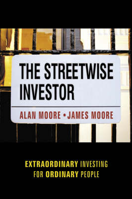 The Streetwise Investor: Extraordinary Investing for Ordinary People (Paperback)