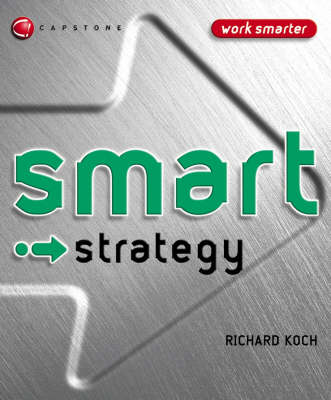 Smart Strategy - Smart Things to Know About (Stay Smart!) Series (Paperback)