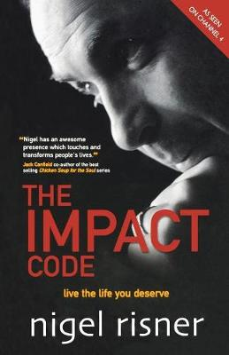 The Impact Code: Live the Life you Deserve (Paperback)