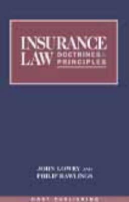 Insurance Law: Doctirnes and Principles (Hardback)