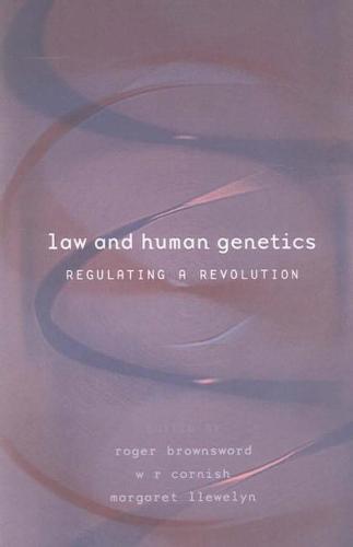 Law and Genetics: Regulating a Revolution (Paperback)