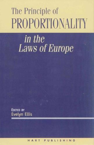The Principle of Proportionality in the Laws of Europe (Hardback)