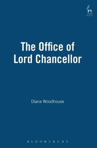The Office of Lord Chancellor (Hardback)
