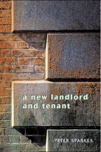 A New Landlord and Tenant (Hardback)