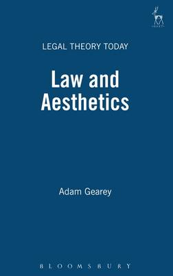 Law and Aesthetics - Legal Theory Today 4 (Paperback)