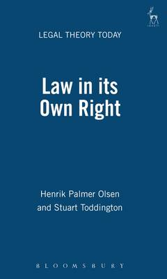 Law in Its Own Right - Legal Theory Today 1 (Paperback)