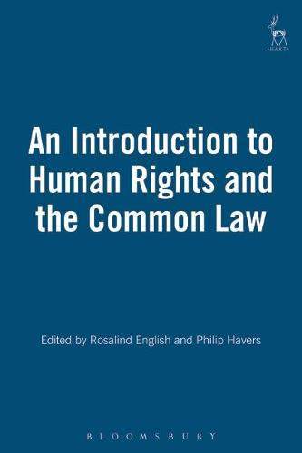 An Introduction to Human Rights and the Common Law (Hardback)