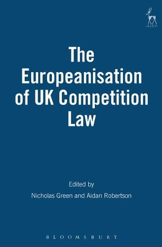 The Europeanisation of UK Competition Law (Paperback)