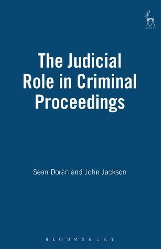 The Judicial Role in Criminal Proceedings (Hardback)
