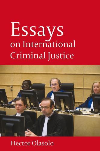 Essays on International Criminal Justice (Hardback)