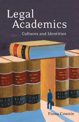 Legal Academics: Culture and Identities (Hardback)