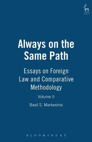 Always on the Same Path: v. 2: Essays on Foreign Law and Comparative Methodology (Hardback)