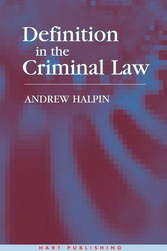 Definition in the Criminal Law (Hardback)