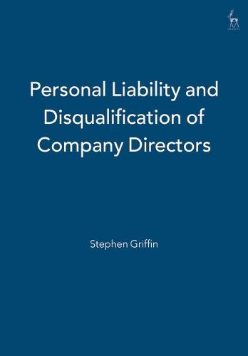 Personal Liability and Disqualification of Company Directors (Hardback)
