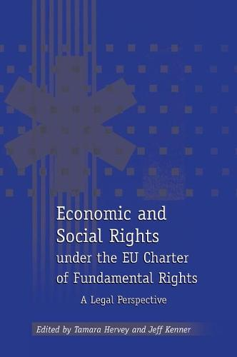 Economic and Social Rights Under the EU Charter of Fundamental Rights: A Legal Perspective (Hardback)