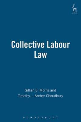 Collective Labour Law (Hardback)