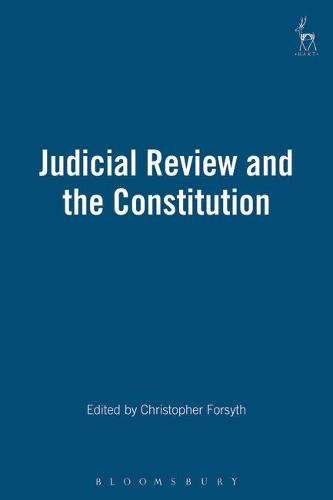 Judicial Review and the Constitution (Hardback)