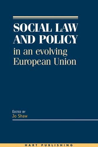 Social Law and Policy in an Evolving European Union (Hardback)
