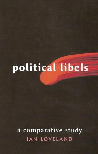Political Libels: A Comparative Study (Hardback)