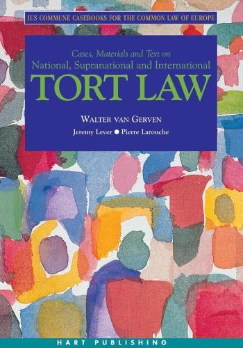 Tort Law: Ius Commune Casebooks for the Common Law of Europe - Ius Commune Casebooks for the Common Law of Europe 1 (Paperback)