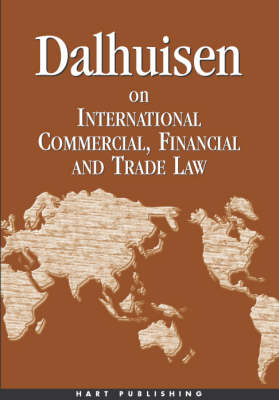 Dalhuisen on International Financial, Commercial and Trade Law (Paperback)