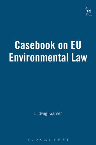 Casebook on EU Environmental Law (Paperback)