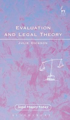Evaluation and Legal Theory - Legal Theory Today 3 (Hardback)