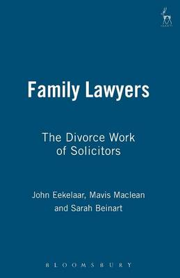 Family Lawyers: The Divorce Work of Solicitors (Paperback)