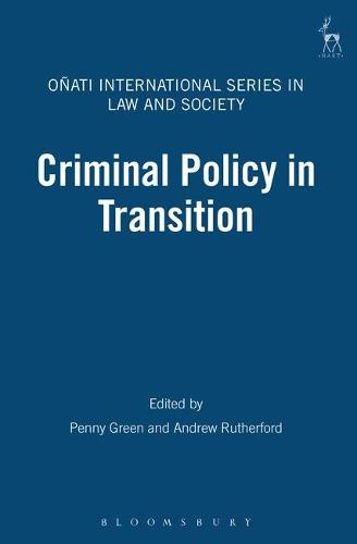 Criminal Policy in Transition - Onati International Series in Law and Society 2 (Hardback)