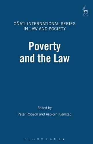 Poverty and the Law - Onati International Series in Law and Society 4 (Paperback)