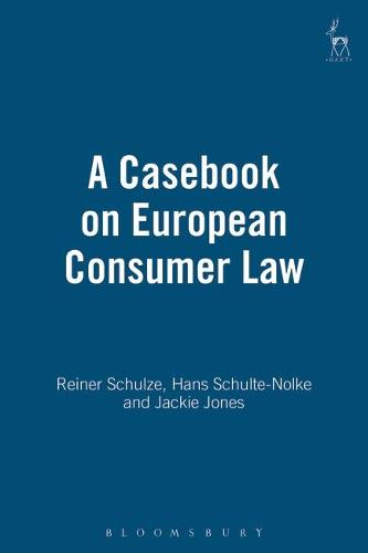 A Casebook on European Consumer Law (Paperback)