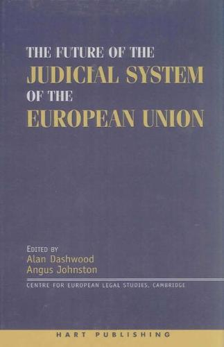 The Future of the Judicial System of the European Union (Hardback)