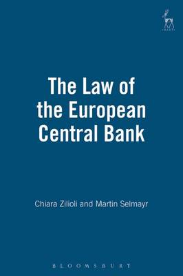 The Law of the European Central Bank (Hardback)