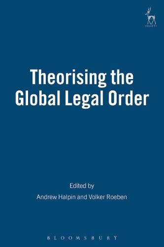 Theorising the Global Legal Order (Paperback)