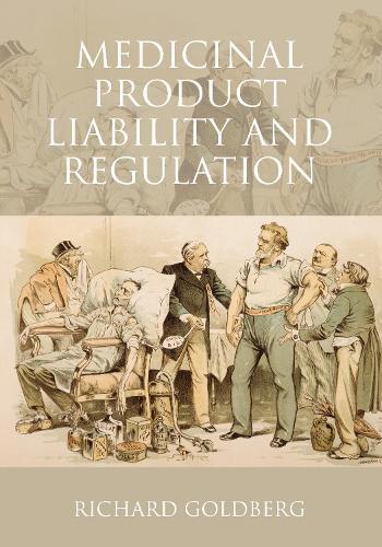 Medicinal Product Liability and Regulation (Hardback)